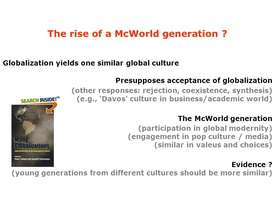 The rise of a McWorld generation .