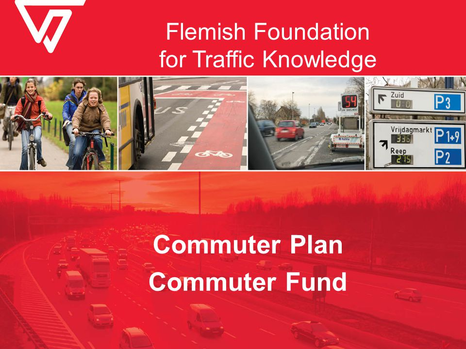 Flemish Foundation for Traffic Knowledge Commuter Plan Commuter Fund