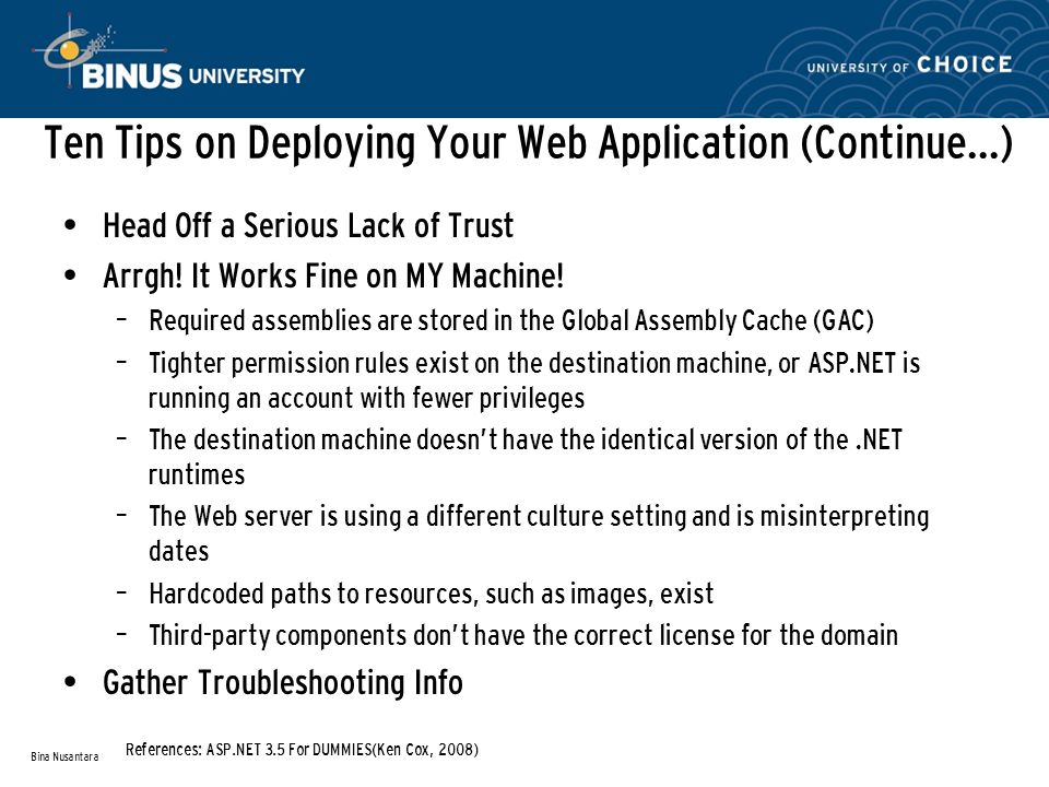 Ten Tips on Deploying Your Web Application (Continue…) Head Off a Serious Lack of Trust Arrgh.