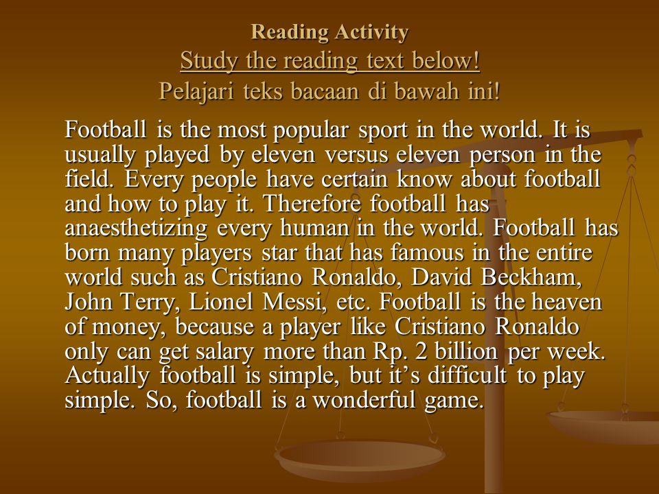 Reading Activity Study the reading text below. Pelajari teks bacaan di bawah ini.