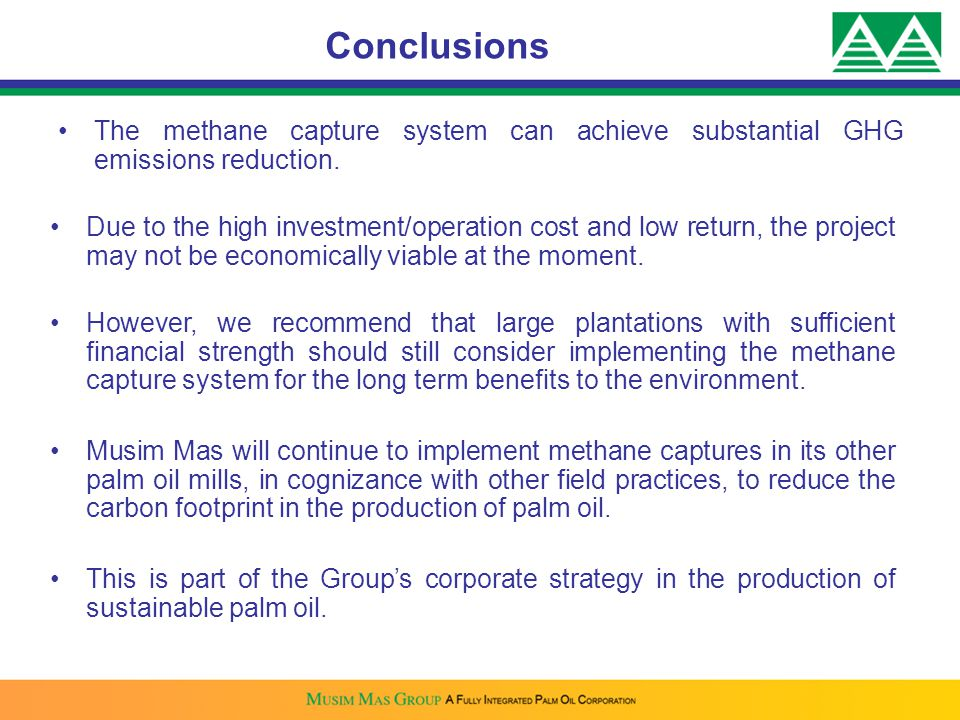 The methane capture system can achieve substantial GHG emissions reduction. Conclusions Due to the high investment/operation cost and low return, the