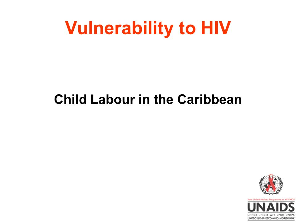 Vulnerability to HIV Child Labour in the Caribbean