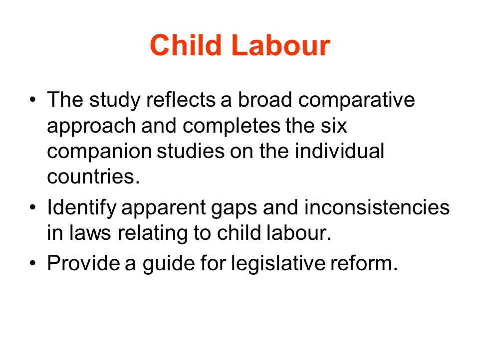 Child Labour The study reflects a broad comparative approach and completes the six companion studies on the individual countries.