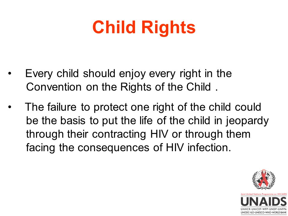 Child Rights Every child should enjoy every right in the Convention on the Rights of the Child.