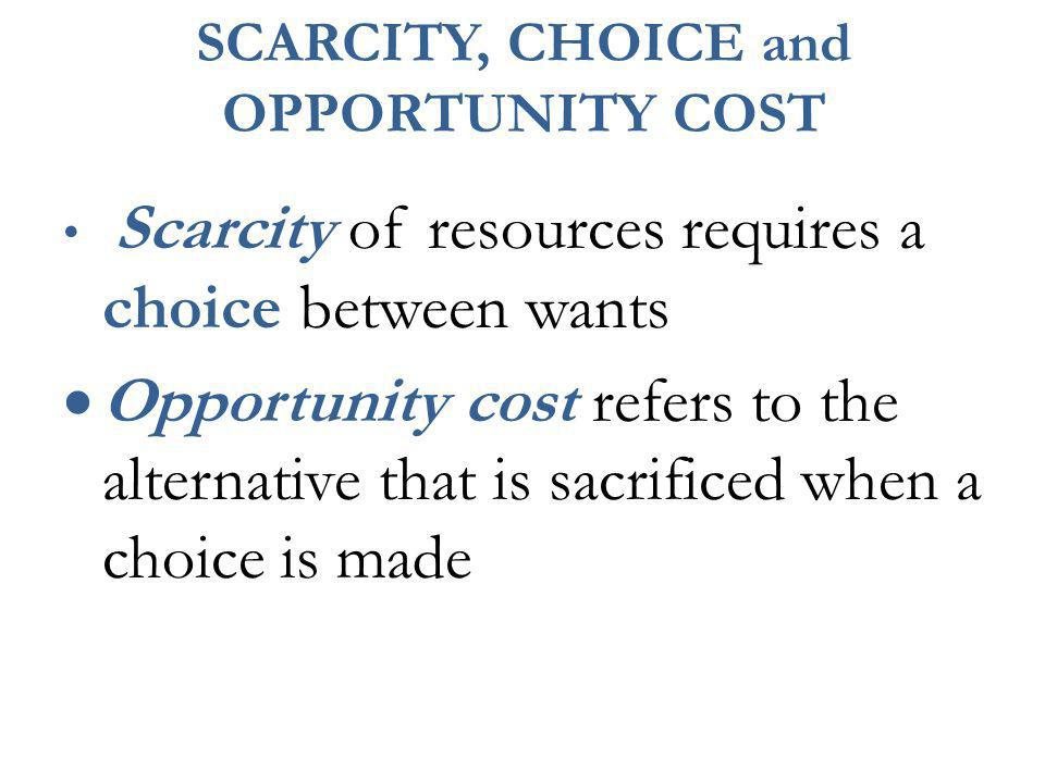 Example:If a city decides to build a school instead of adding a wing to a hospital, then the opportunity cost of the school is the additional hospital facilities that the city would have had instead