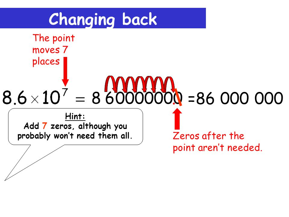 Changing back =86 000 000 Zeros after the point aren't needed.