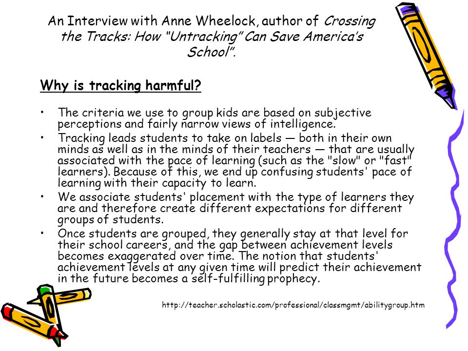 An Interview with Anne Wheelock, author of Crossing the Tracks: How Untracking Can Save America's School .