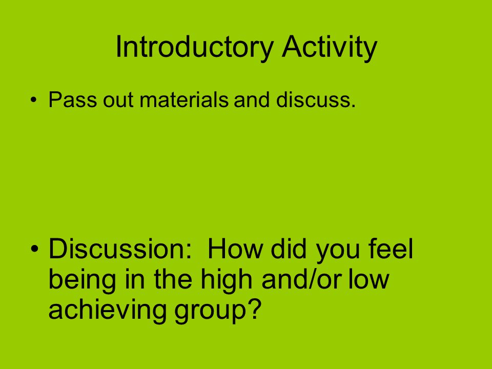 Introductory Activity Pass out materials and discuss.
