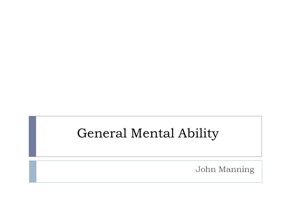 General Mental Ability John Manning