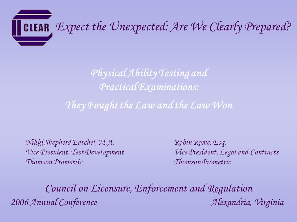 Presented at the 2006 CLEAR Annual Conference September 14-16 Alexandria, Virginia Speaker Contact Information Nikki Shepherd Eatchel, M.A.