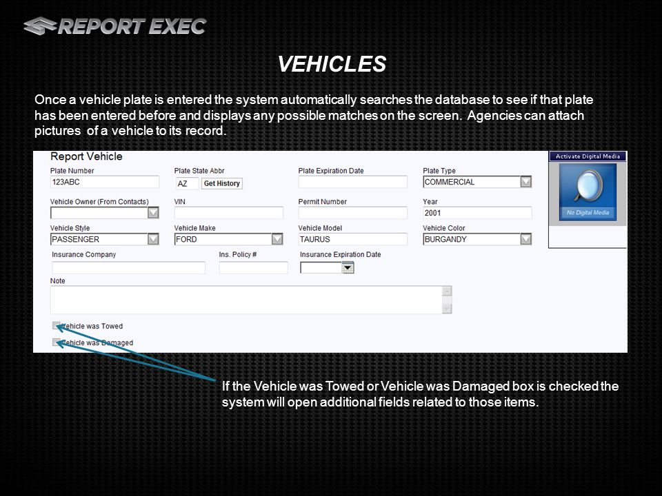 Once a vehicle plate is entered the system automatically searches the database to see if that plate has been entered before and displays any possible matches on the screen.