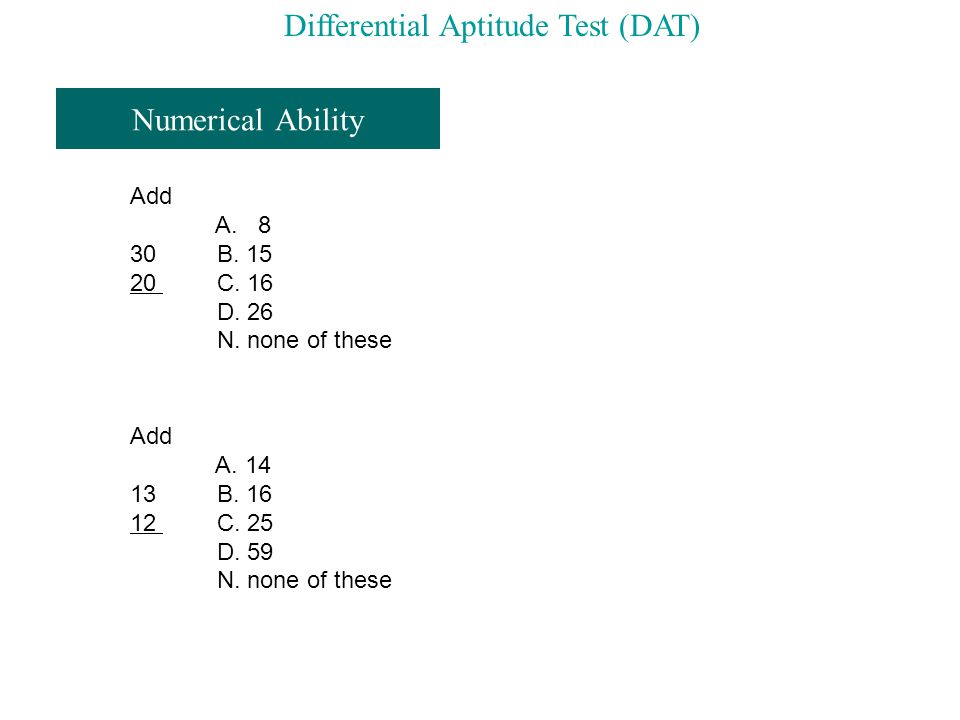 Numerical Ability Add A. 8 30 B. 15 20 C. 16 D.