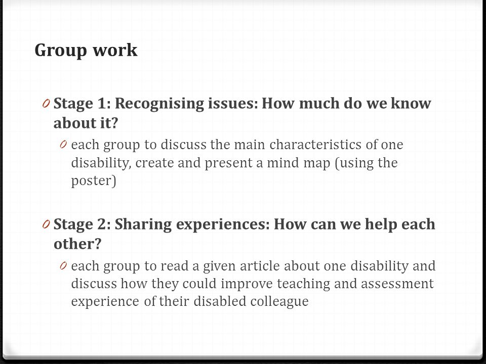 Group work 0 Stage 1: Recognising issues: How much do we know about it.