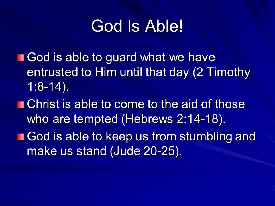 Conclusion Christ is able to save those who draw near to God through Him (Hebrews 7:23-25).