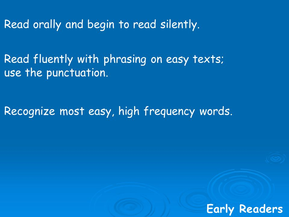Recognize most easy, high frequency words.