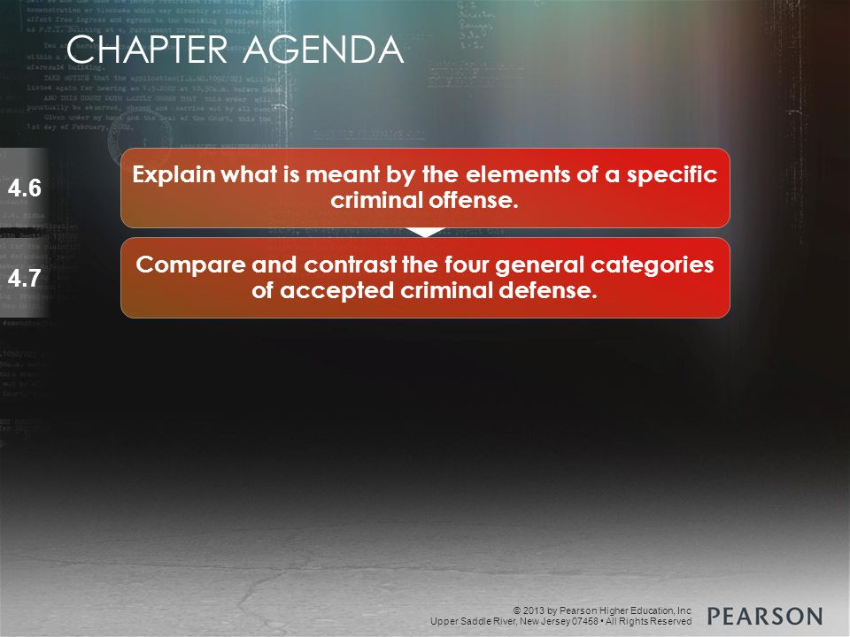 © 2013 by Pearson Higher Education, Inc Upper Saddle River, New Jersey 07458 All Rights Reserved Summarize the purpose, primary sources, and development of law.