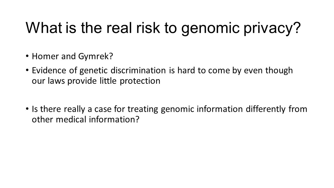 What is the real risk to genomic privacy. Homer and Gymrek.