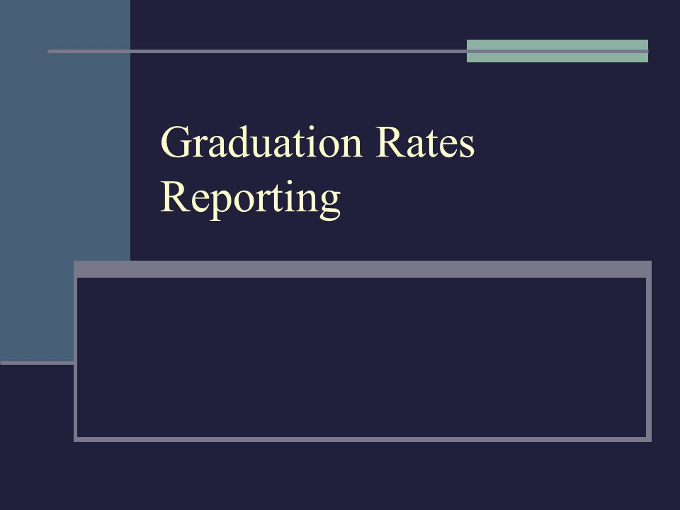 Graduation Rates Reporting