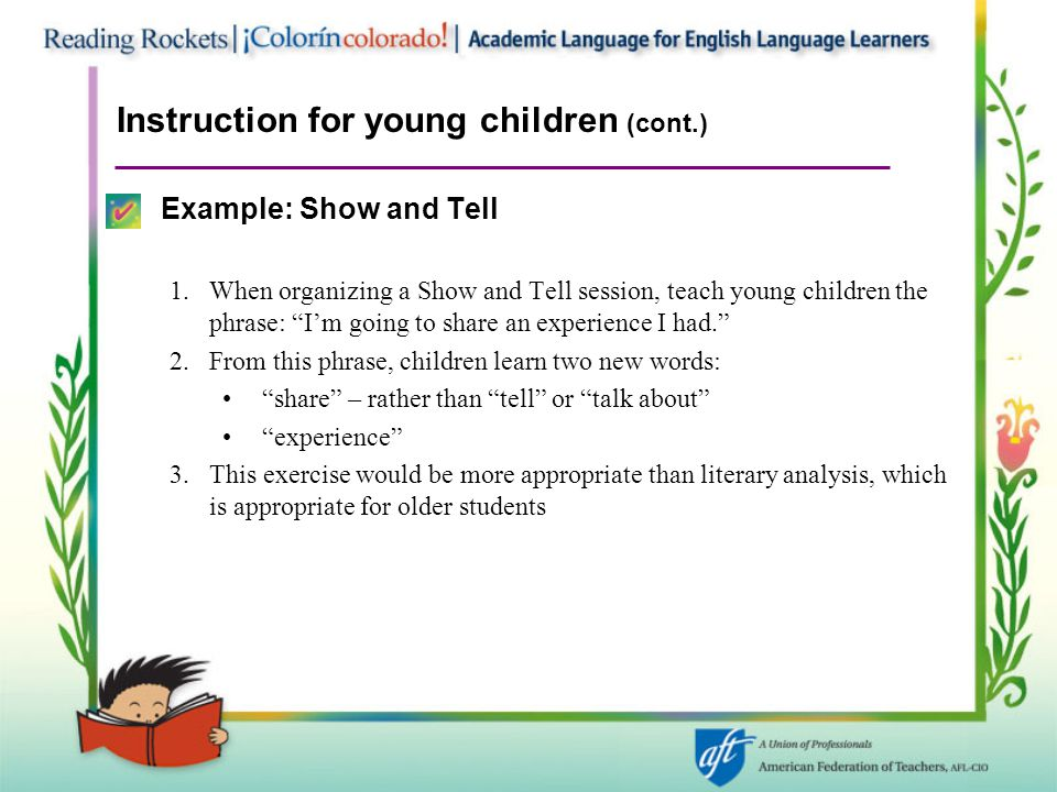 """Instruction for young children (cont.) Example: Show and Tell 1.When organizing a Show and Tell session, teach young children the phrase: """"I'm going t"""