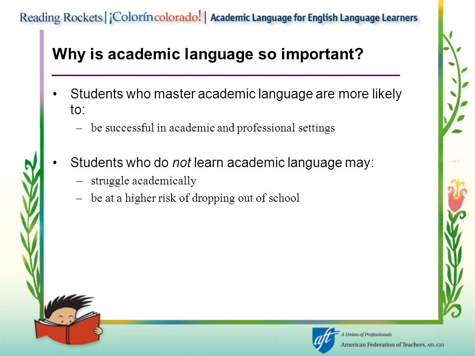 Why is academic language so important.