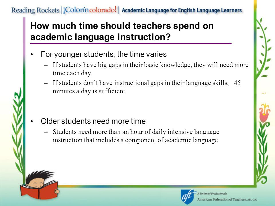 How much time should teachers spend on academic language instruction.