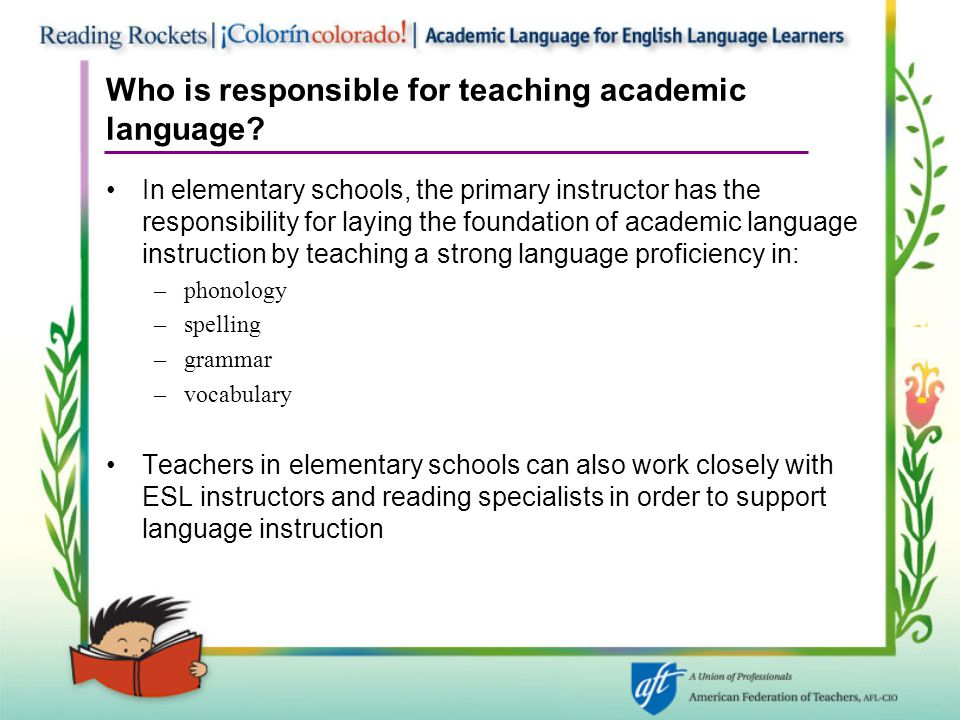Who is responsible for teaching academic language.