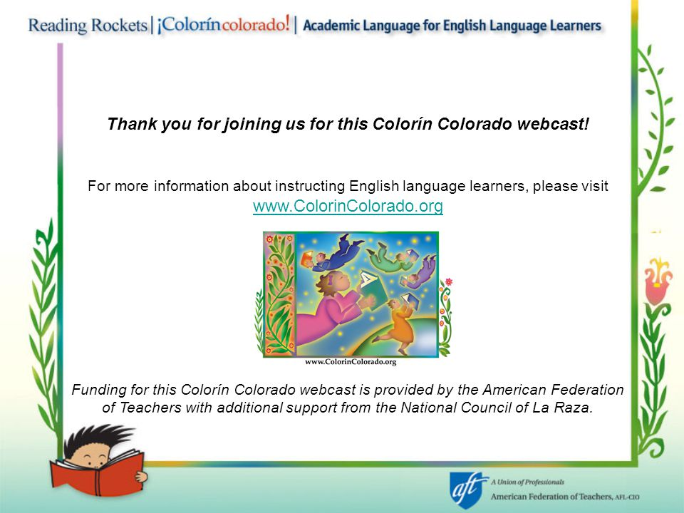 Thank you for joining us for this Colorín Colorado webcast.