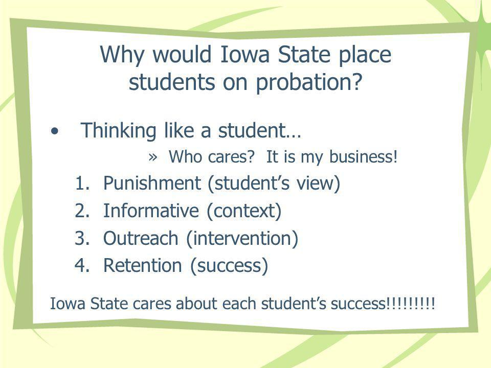 Why would Iowa State place students on probation. Thinking like a student… »Who cares.
