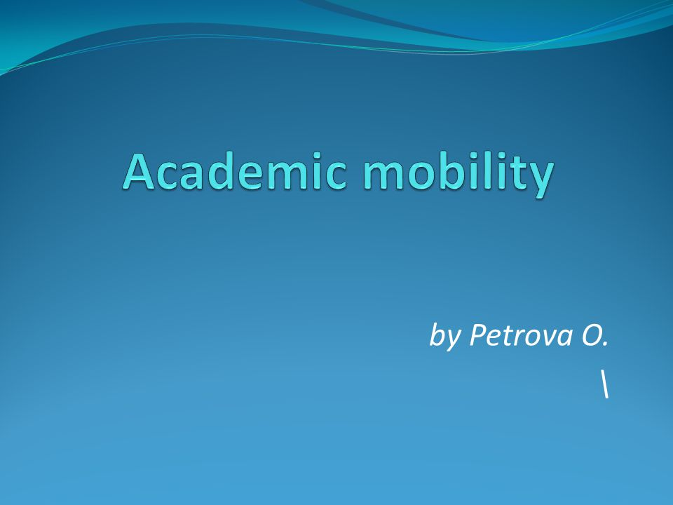 The content The poll The definition of academic mobility Types of academic mobility Importance of academic mobility Statistics Two sides of mobility coin