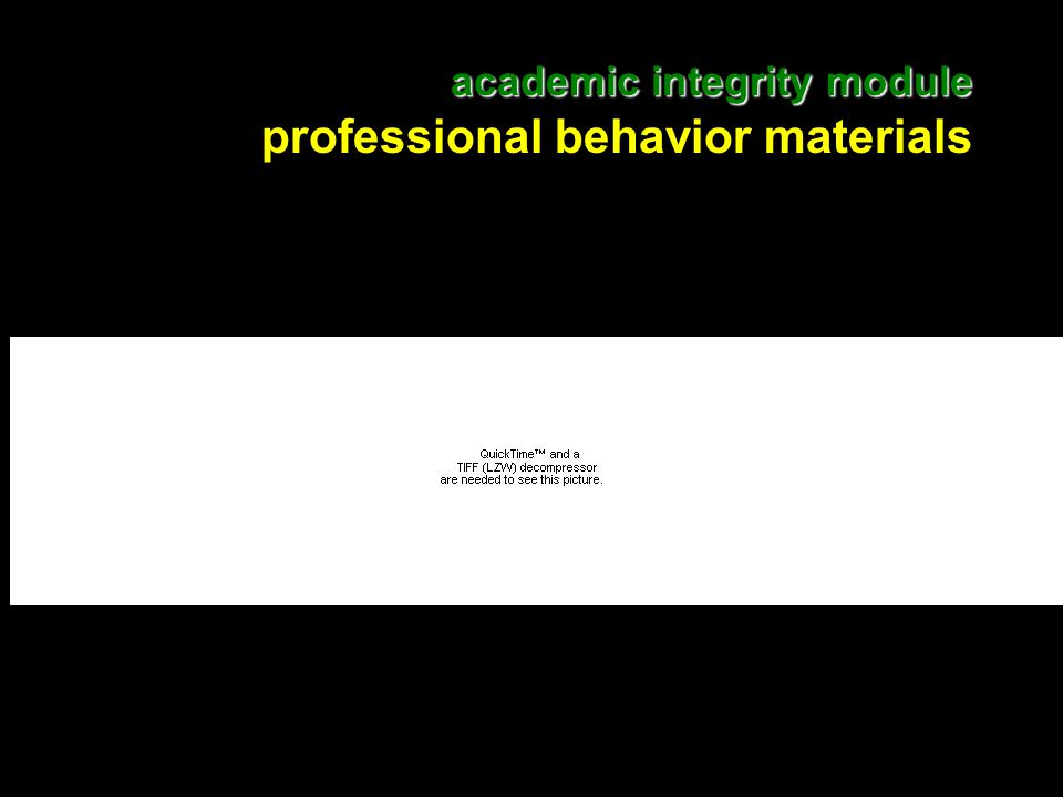 18 academic integrity module academic integrity module professional behavior materials