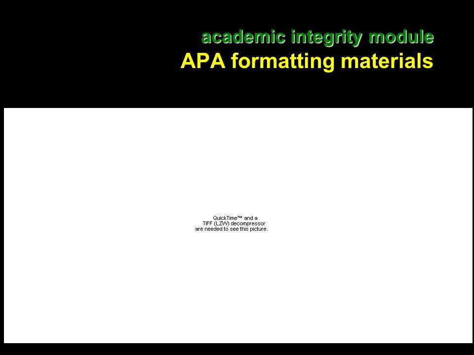 20 academic integrity module academic integrity module APA formatting materials