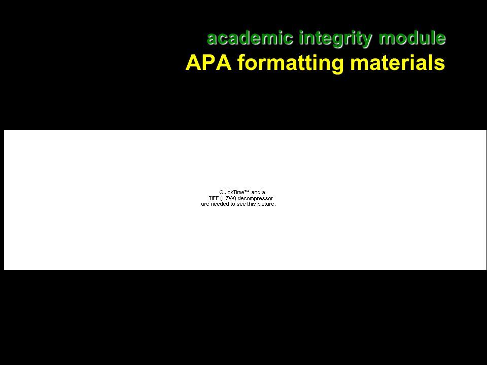24 academic integrity module academic integrity module APA formatting materials