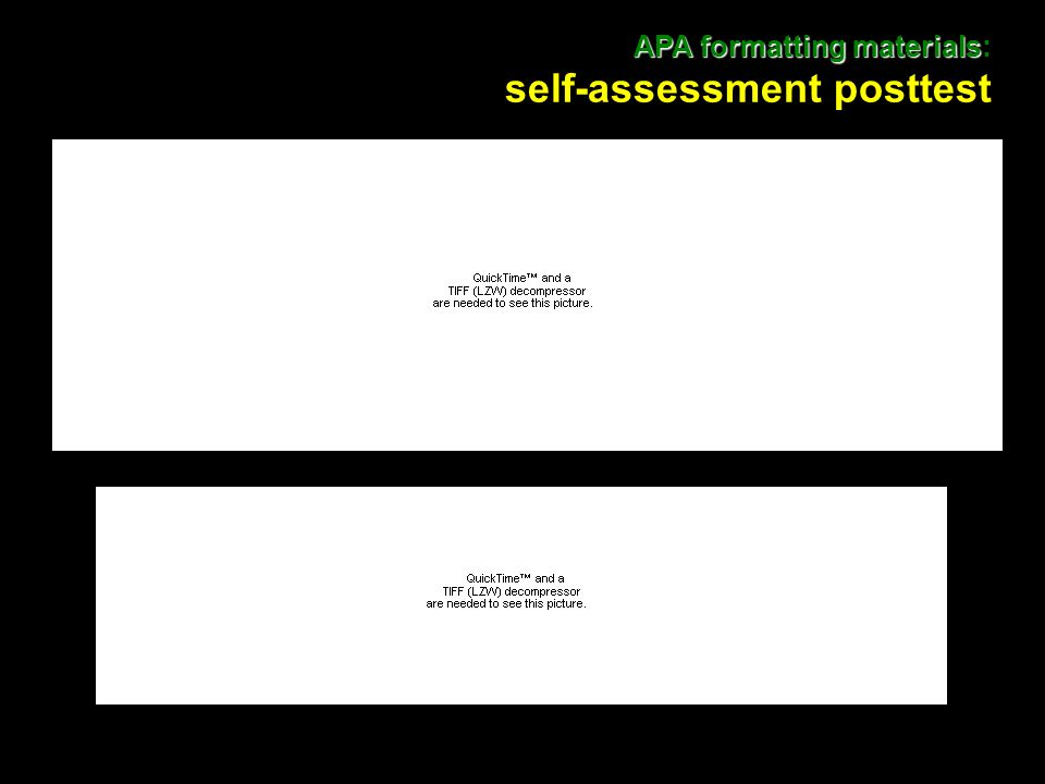 26 APA formatting materials APA formatting materials: self-assessment posttest