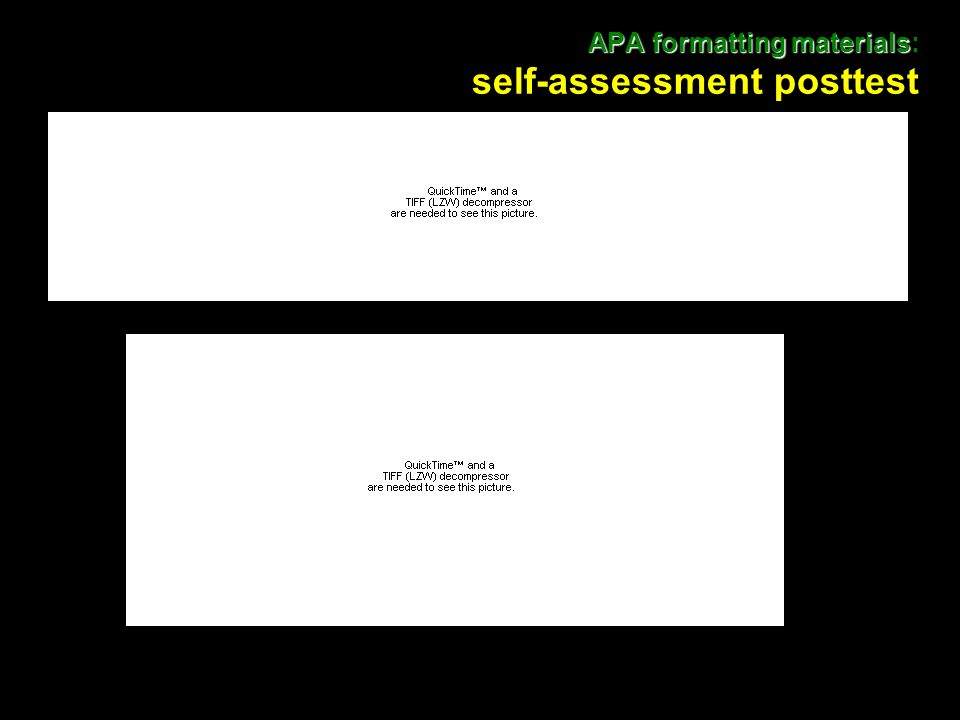 28 APA formatting materials APA formatting materials: self-assessment posttest