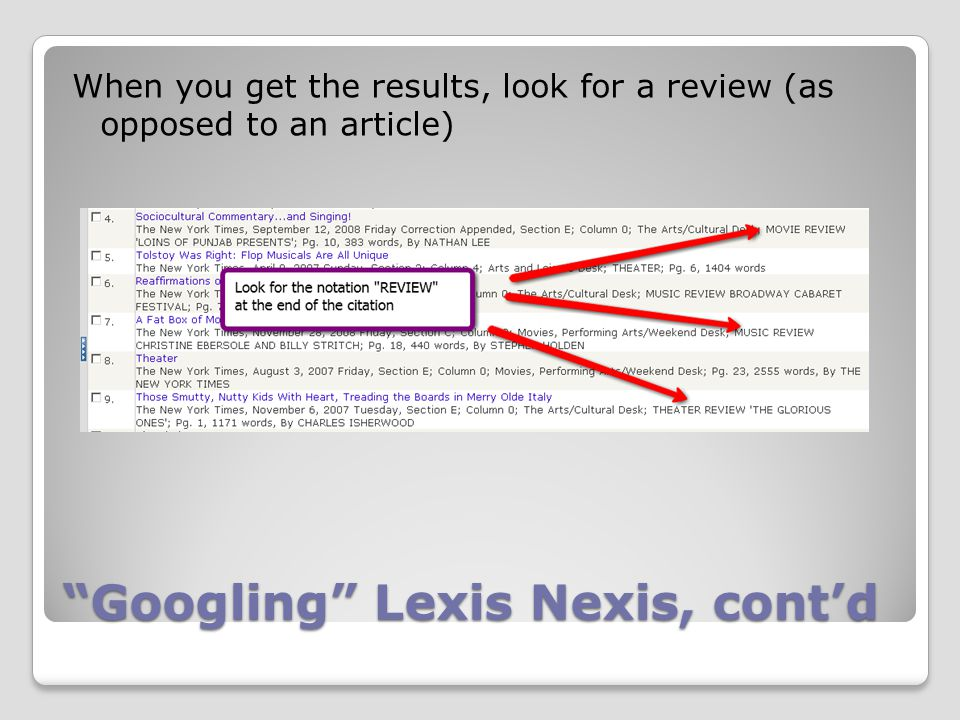 Googling Lexis Nexis, cont'd When you get the results, look for a review (as opposed to an article)