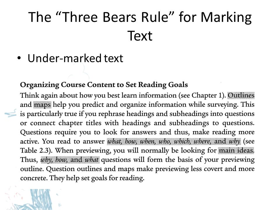 The Three Bears Rule for Marking Text Just right marked text