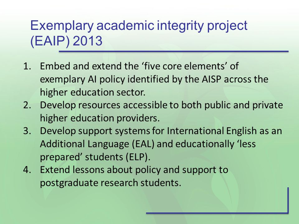 1.Embed and extend the 'five core elements' of exemplary AI policy identified by the AISP across the higher education sector.