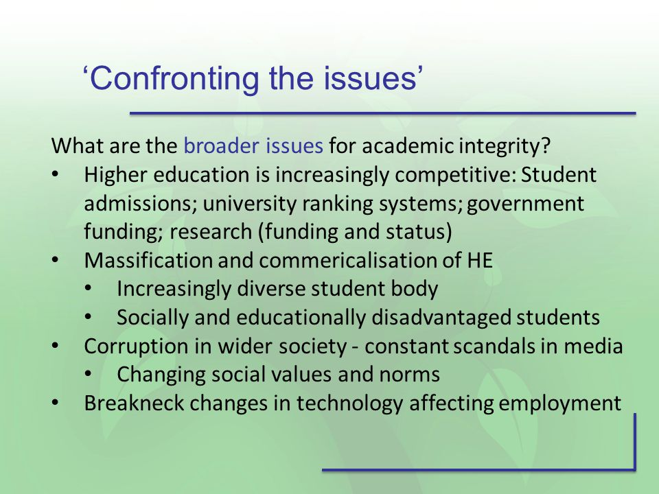 What are the broader issues for academic integrity.