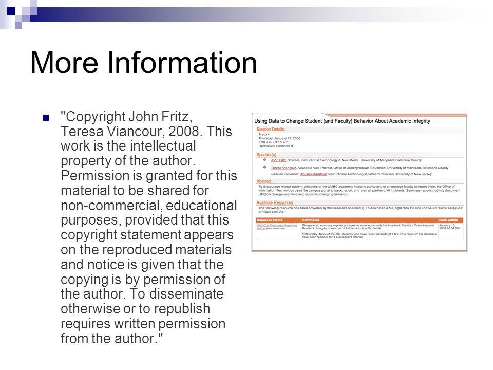 More Information Copyright John Fritz, Teresa Viancour, 2008.