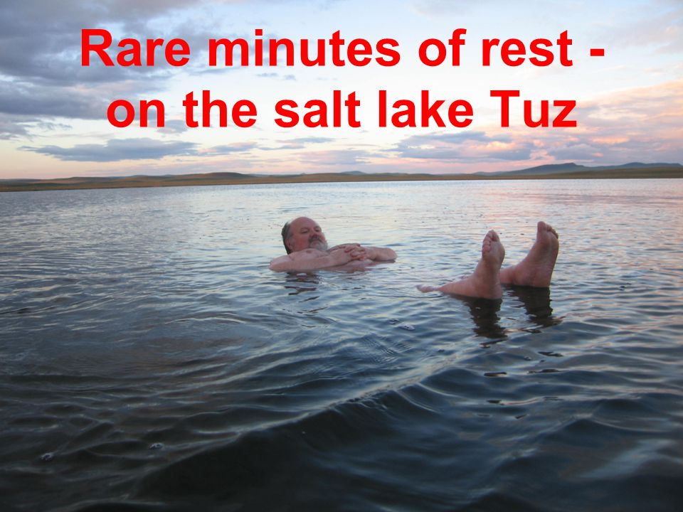Rare minutes of rest - on the salt lake Tuz