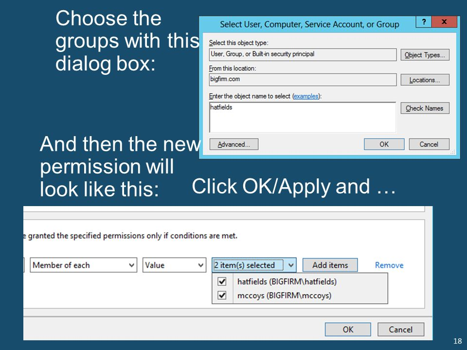 18 Choose the groups with this dialog box: And then the new permission will look like this: Click OK/Apply and …