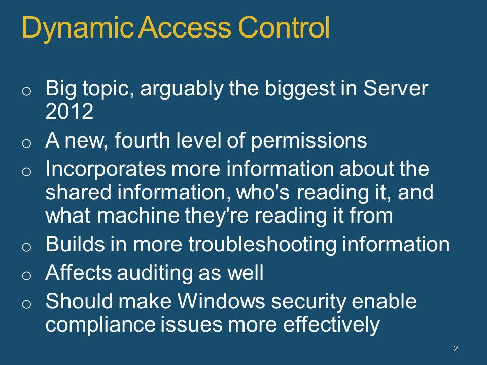 Dynamic Access Control 2