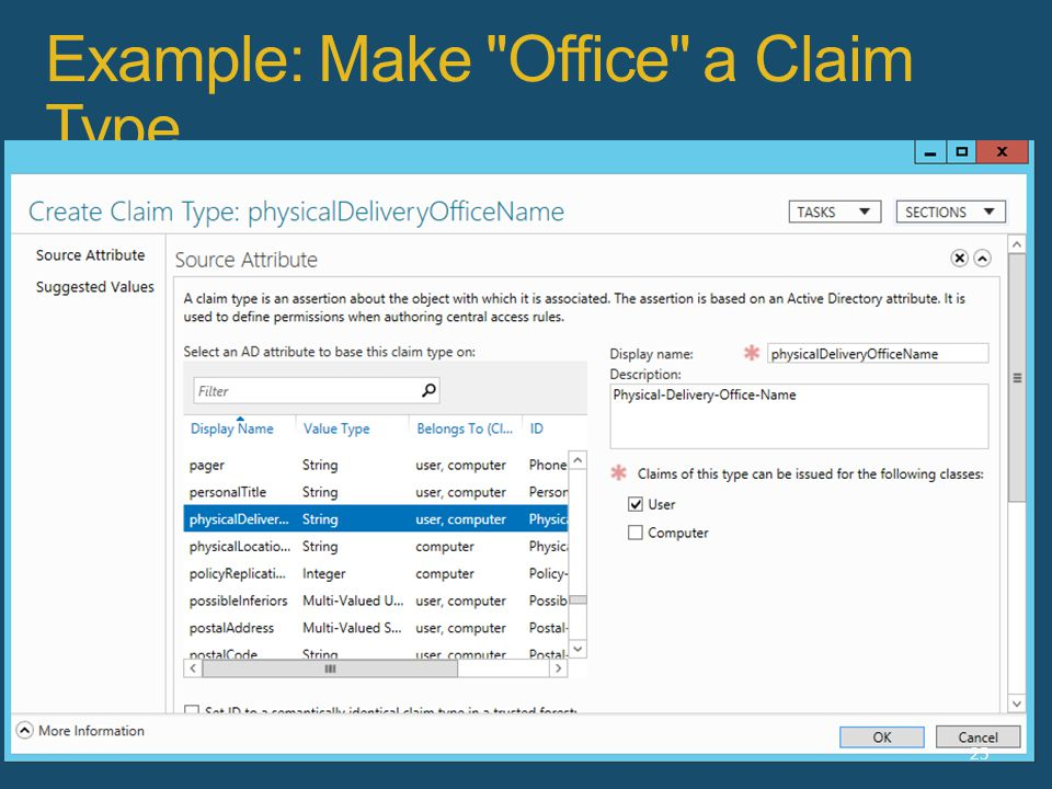 Example: Make Office a Claim Type 25