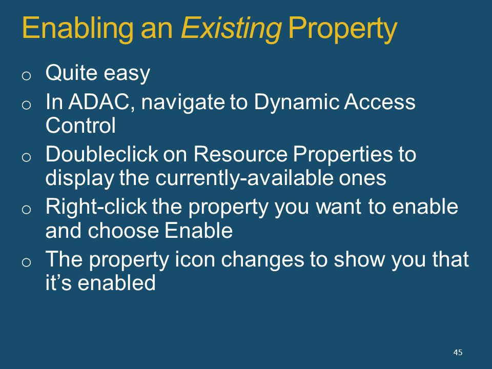 Enabling an Existing Property 45