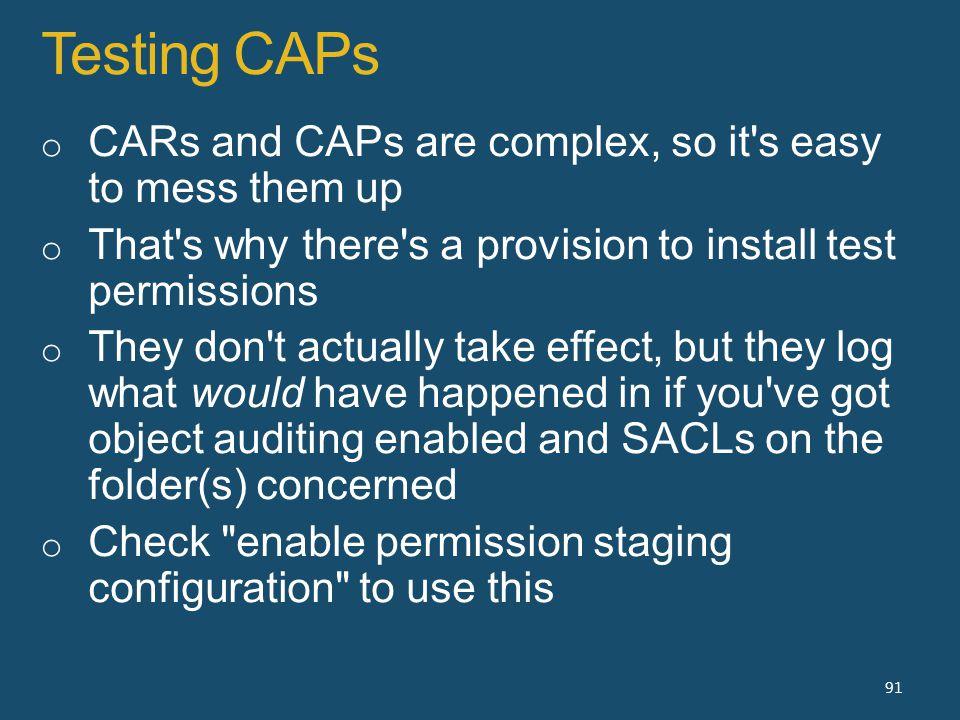 Testing CAPs 91