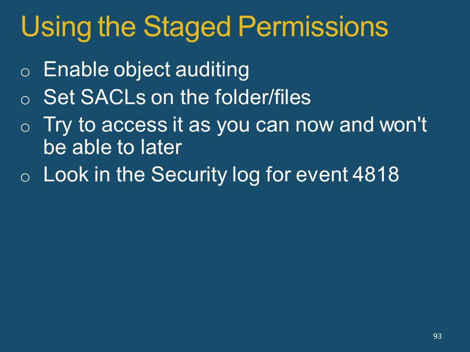 Using the Staged Permissions 93