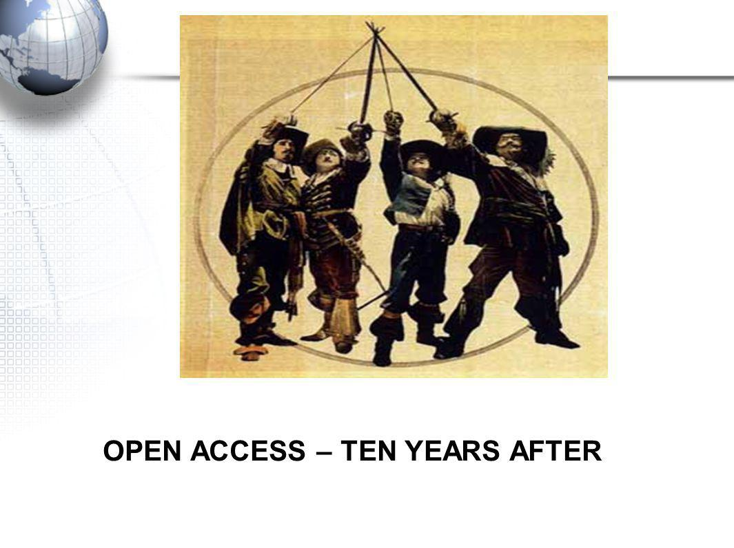 OPEN ACCESS – TEN YEARS AFTER