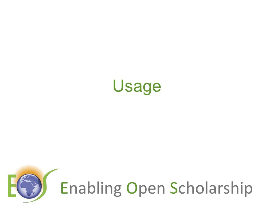 Enabling Open Scholarship Usage
