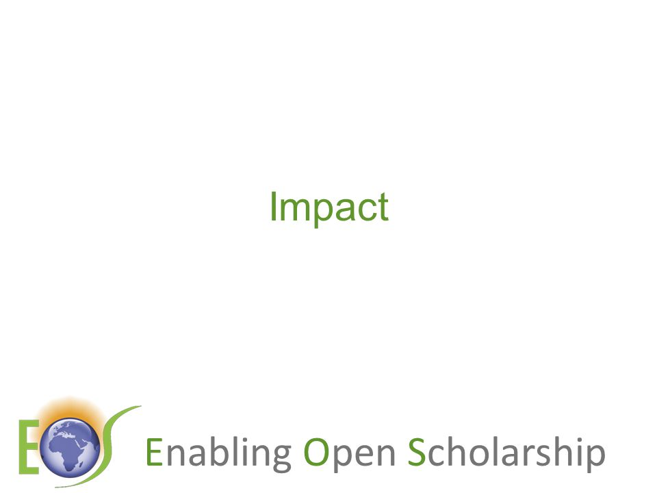 Enabling Open Scholarship Impact