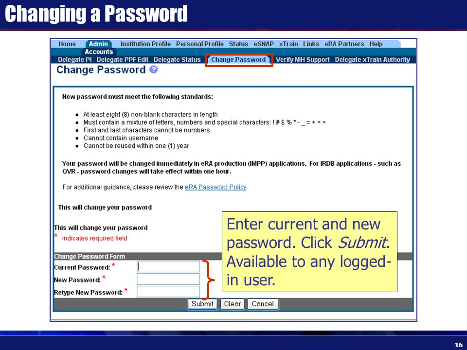 Changing a Password Enter current and new password.